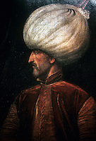 Turkey: Suleiman the Magnificent--Sultan of the Ottoman Empire (1520-1566, a reign of 44 years). Portrait by unknown artist, late 16th century.