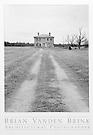 ABANDONED FARMHOUSE<br /> Eastern Shore, Maryland, © Brian Vanden Brink, 2000