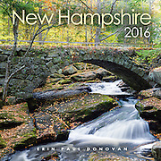 Front cover of the 2016 New Hampshire wall calendar by ScenicNH Photography LLC | Erin Paul Donovan. The calendar can be purchased here: http://bit.ly/1AJwgpB
