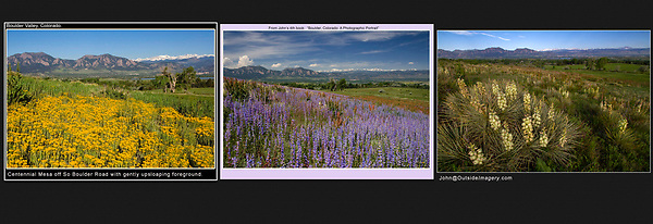 Add Foreground to Advance Your Imagery.<br /> The very best way to carefully position any foreground (flowers), relative to the background (mountains), is to have your foreground on a gently sloping hill.<br /> The same slope over the years, Boulder, Colorado, USA.