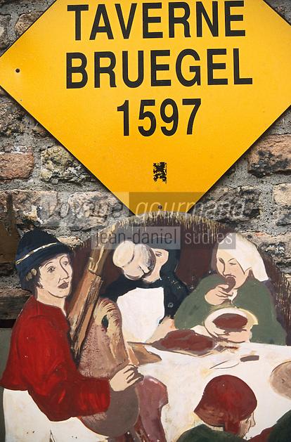 """Europe/France/Nord-Pas-de-Calais/59/Nord/Flandre/Bergues: Enseigne de l'estaminet """"Le Bruegel"""""""