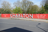 24th April 2021; The Valley, London, England; English Football League One Football, Charlton Athletic versus Peterborough United; A road bridge leading to the Valley stadium displaying the 100 year anniversary