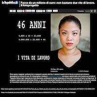 http://www.repubblica.it/persone/2013/09/26/foto/facce_da_un_milione_di_euro_non_bastano_due_vite_di_lavoro_il_fotoprogetto-67349096/1/?ref=HRESS-27#1<br /> <br /> https://it-it.facebook.com/photo.php?fbid=10151904397346151&set=a.196989226150.171000.179618821150&type=1&theater