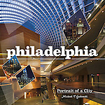 """Philadelphia: Portrait of a City"" Revised and re-published by Schiffer Publishing.<br />