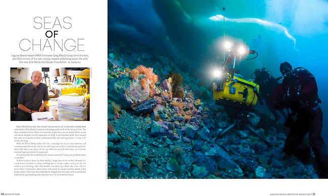 Laguna Beach Magazine tearsheet, with one of my underwater photos from beneath the Arctic ice, taken during a six week filming expedition for the upcoming IMAX film   TO THE ARCTIC 3D  by MacGillivray Freeman Films.  Imax underwater cameraman Bob Cranston and dirctor Adam Ravetch film beneath eight feet of ice in Canada's high arctic.
