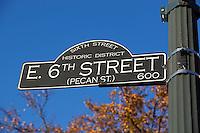 Historic Sixth Street Sign in Austin, Texas