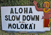 Molokai's welcome sign