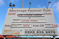 The sign advertising the fixture during Stevenage vs Luton Town, Sky Bet League 2 Football at the Lamex Stadium, Stevenage, England on 21/11/2015