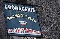 Europe/France/Auvergne/63/Puy-de-Dôme/Issoire: Détail d'une enseigne de fromagerie