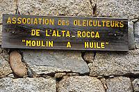 Europe/France/Corse/2A/Corse-du-Sud/Sainte Lucie de Tallano: le vieux moulin à huile des oléiculteurs de l'Alta-Rocca détail enseigne