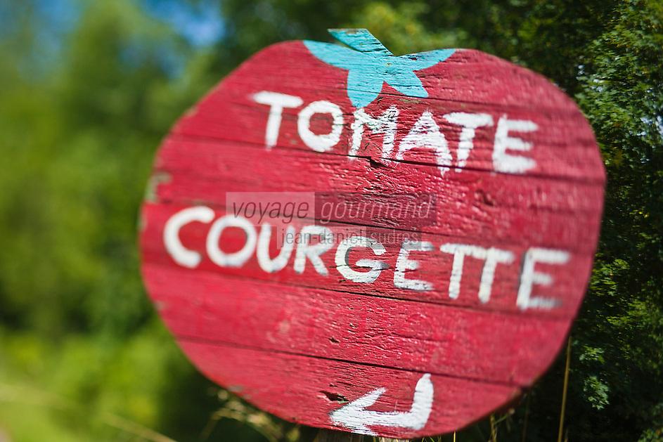 Europe/France/Aquitaine/47/Lot-et-Garonne/Env de Marmande: Panneau vente directe: Tomates et courgettes