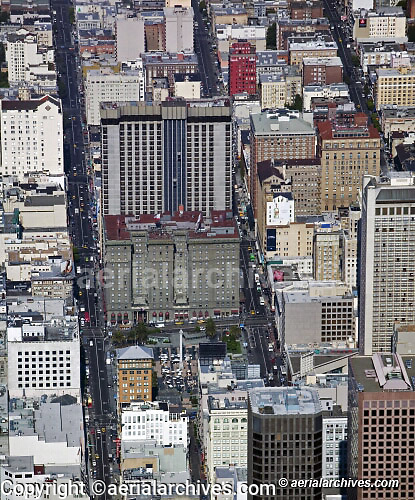 aerial photograph Westin St. Francis, Union Square, Geary St., San Francisco, California