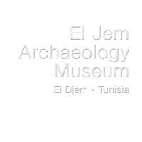 El Jem Archaeology Museum