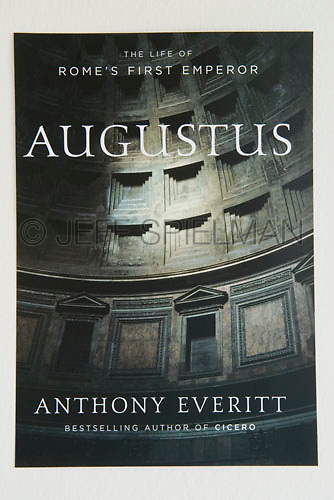 Augustus - The Life of Rome's First Emperor,..by Anthony Everitt<br /> <br /> Random House, New York<br /> Hardcover-2006, Trade Paperback-2007<br /> Jacket Design by Allison Saltzman<br /> <br /> Photo available from Getty Images.  Please search for image # a0142-000061