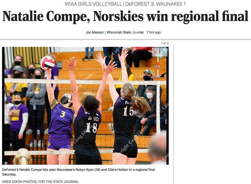 DeForest's Natalie Compe hits past Waunakee's Robyn Ryan (18) and Claire Holden (15), as DeForest tops Waunakee 3 sets to 1 in Wisconsin WIAA girls high school volleyball regional finals on Saturday, Apr. 10, 2021 at DeForest High School | Wisconsin State Journal article page C6 Sports Apr. 11, 2021 and online at https://madison.com/wsj/sports/high-school/volleyball/natalie-compe-norskies-win-regional-final/article_900df333-504a-56c8-abab-b9a29f42621a.html