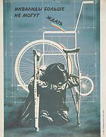 Invalidy bol'she ne mogut zhdat'; Disabled can wait no longer. 1988<br /> Perestroika Era Poster series, circa 1980-1989