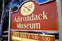 Adirondacks, Blue Mountain Lake, New York, NY, Adirondack Museum, sign