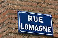 Europe/France/Midi-Pyérénées/82/Tarn-et-Garonne/Beaumont-de-Lomagne: Plaque de rue/ Rue de Lomagne