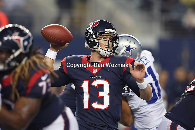 Houston Texans quarterback T.J. Yates (13) in action during the pre-season game between the Houston Texans and the Dallas Cowboys at the AT & T stadium in Arlington, Texas. Houston defeats Dallas 24 to 6.