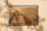 Jean-Marie Cavalier. Chateau de Lascaux, Vacquieres village. Pic St Loup. Languedoc. France. Europe. Brass sign.