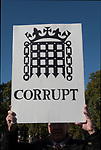 Brexit supporting poster banner Corrupt refers to Parliament or Members of Parliament. At the Peoples Vote Campaign demonstration. Brexit Super Saturday 19 October 2019  Parliament Square London UK.