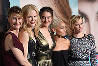 Laura Dern + Nicole Kidman + Shailene Woodley + Zoe Kravitz + Reese Witherspoon @ the Los Angeles Premiere for the new HBO Limited Series BIG LITTLE LIES held @ the Chinese theatre. February 7, 2017 , Hollywood, USA. # PREMIERE DE LA SERIE 'BIG LITTLE LIES' A HOLLYWOOD
