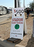 Parking before Super Bowl XLV in Arlington,Texas gets very expensive the closer you get to the Dallas Cowboys Stadium.