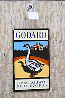 Sign advertising Godard Foie Gras, Duck or Goose fat liver Bergerac Dordogne France