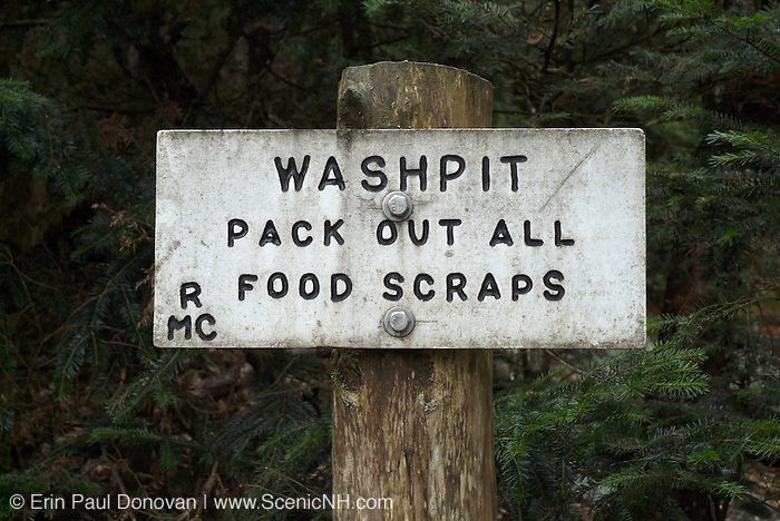 Washpit, Pack Out All Food Scraps Sign in the White Mountain National Forest of New Hampshire.