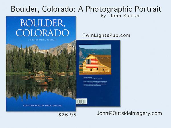 """""""Boulder, Colorado: A Photographic Portrait"""" by John Kieffer"""