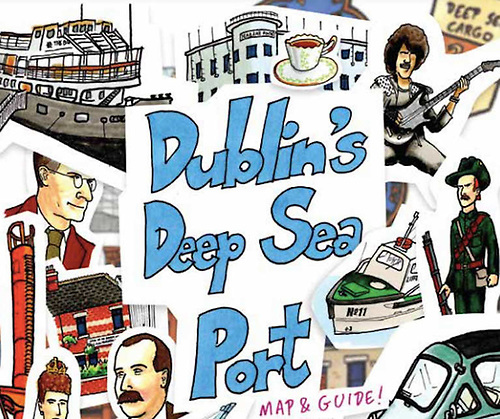 Front cover of Dublin's Deep Sea Port Map & Guide