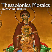 Eastern Roman Byzantine Art of Thesalonica