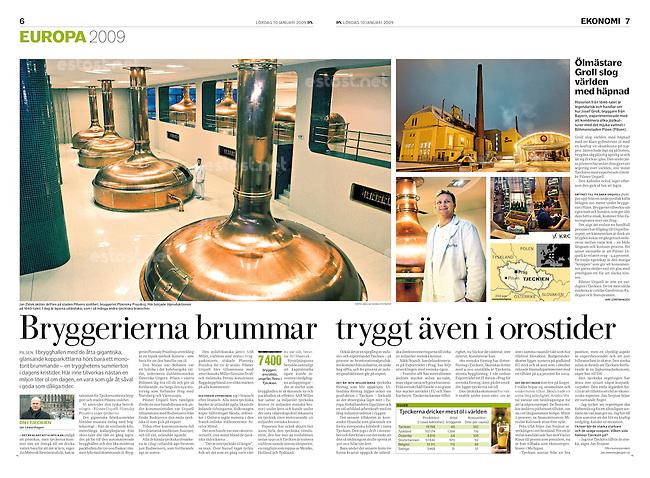 Swedish daily Dagens Nyheter<br /> January 10, 2009<br /> Photographer: Vaclav Vasku