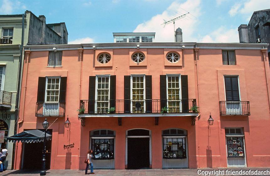 New  Orleans:  Dujarreau-Roquette House, 413 Royal Street, 1804.  Jean Du Jarreau, an architect, built this for himself.  Spanish Colonial style.