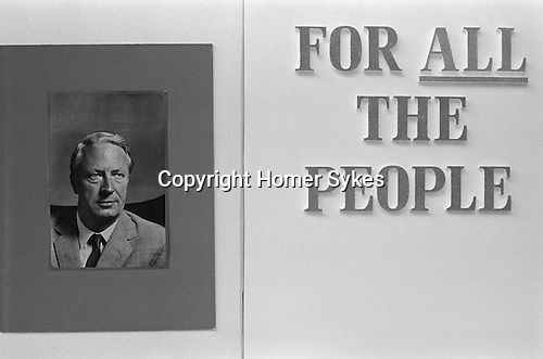 The Conservative annual Party Conferance Blackpool Lancashire. A poster portrait of the Tory political part lead Edward Ted Heath, For All the people. England 1973.