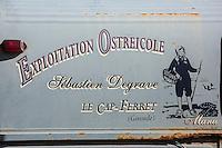 France, Gironde (33), Bassin d'Arcachon, Le Cap-Ferret, Enseigne Exploitation Ostreicole Degrave// France, Gironde, Bassin d'Arcachon, Le Cap Ferret, Teaches Operations Ostreicole Degrave