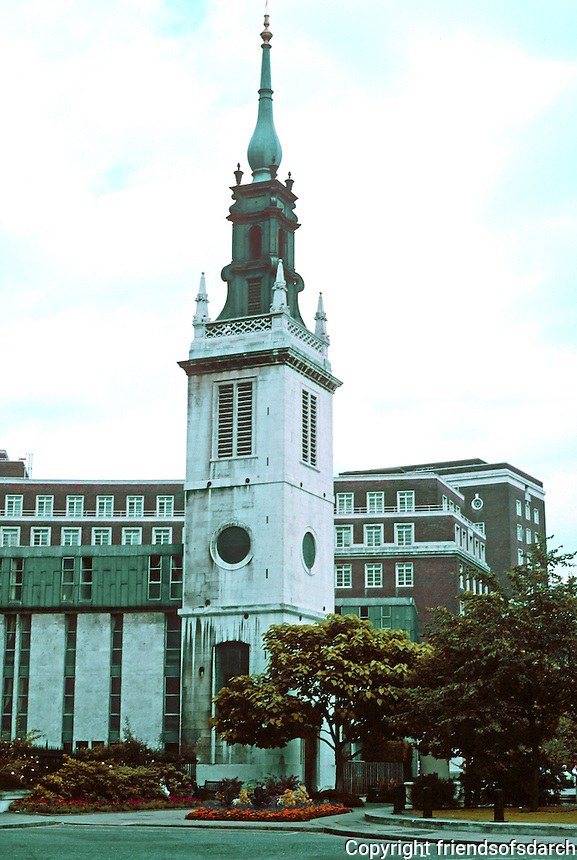 Sir Christopher Wren: St. Augustine, Watling St. behind St. Paul's Cathedral. 1680-83. Only the tower and steeple remain.