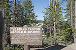 Grand Canyon of the Yellowstone Sign.  Yellowstone National Park, the first National Park in the world, still enthrals over three million visitors a year with it's geothermal features,wildlife,  rugged mountains, deep canyons and stunning ecosystem.