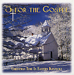 """CD Cover Image, """"5 For The Gospel"""", 1999, Music, Winter, Cades Cove, Church"""