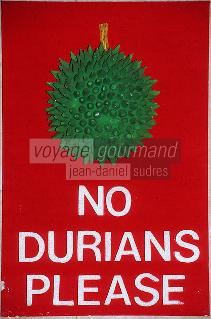 Asie/Malaisie/Kuala Lumpur: Dans le hall d'un hôtel - Panneau d'interdiction des durians
