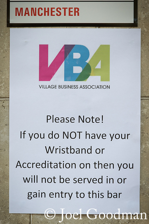 """© Joel Goodman - 07973 332324 . 22/08/2014 .  Manchester , UK . No access without Accreditation or Wristband sign outside Rembrandt on Canal Street . Manchester Pride """" Big Weekend """" in Manchester's """" Gay Village """" today ( 22nd August 2014 ) . Photo credit : Joel Goodman"""