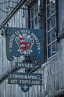 Europe/France/Normandie/Basse-Normandie/14/Calvados/Honfleur: Enseigne du musée du vieux Honfleur sur le vieux bassin