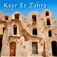 Ksar Ez Zahra Pictures Photos Images, Tunisia