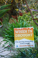 When In Drought water conservation sign, Nan Sterman San Diego Garden