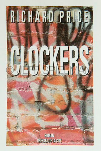 CLOCKERS, by Richard Price<br /> <br /> Early French edition..Published by Roman-Presses de la Cite<br /> <br /> Photo of New York City graffiti available from Getty Images,  search for image # 200347624-001