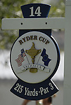 14th Tee Sign on Practice Day1 of the 37th Ryder Cup at Valhalla Golf Club, Louisville, Kentucky, USA, 17th September 2008 (Photo by Eoin Clarke/GOLFFILE)
