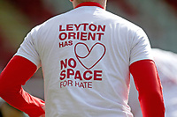 Leyton Orient Has No Space For Hate t-shirt during Leyton Orient vs Walsall, Sky Bet EFL League 2 Football at The Breyer Group Stadium on 5th April 2021