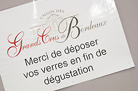 Please leave your glasses hare after the tasting. Trade wine tasting UGC Union des Grands Crus, Bordeaux. Bordeaux, France