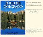 """Private guided tours of Boulder and surrounding mountains by John.<br /> Cover: """"Boulder, Colorado: A Photographic Portrait"""" by John Kieffer."""
