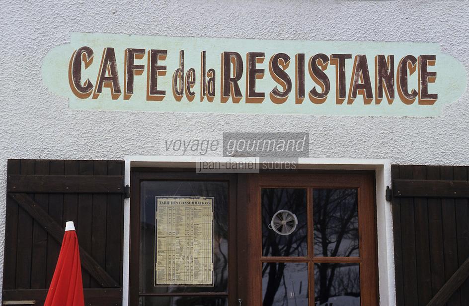 """Europe/France/Rhône-Alpes/38/Isère/Env de Villard-de-Lans: Dans le vercors, """"Le Café de la Résistance"""""""